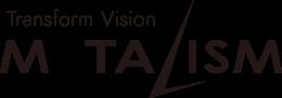 METALISM 私たちは、高次元な思想と技術力を有する、モノづくりのスペシャリスト集団です。